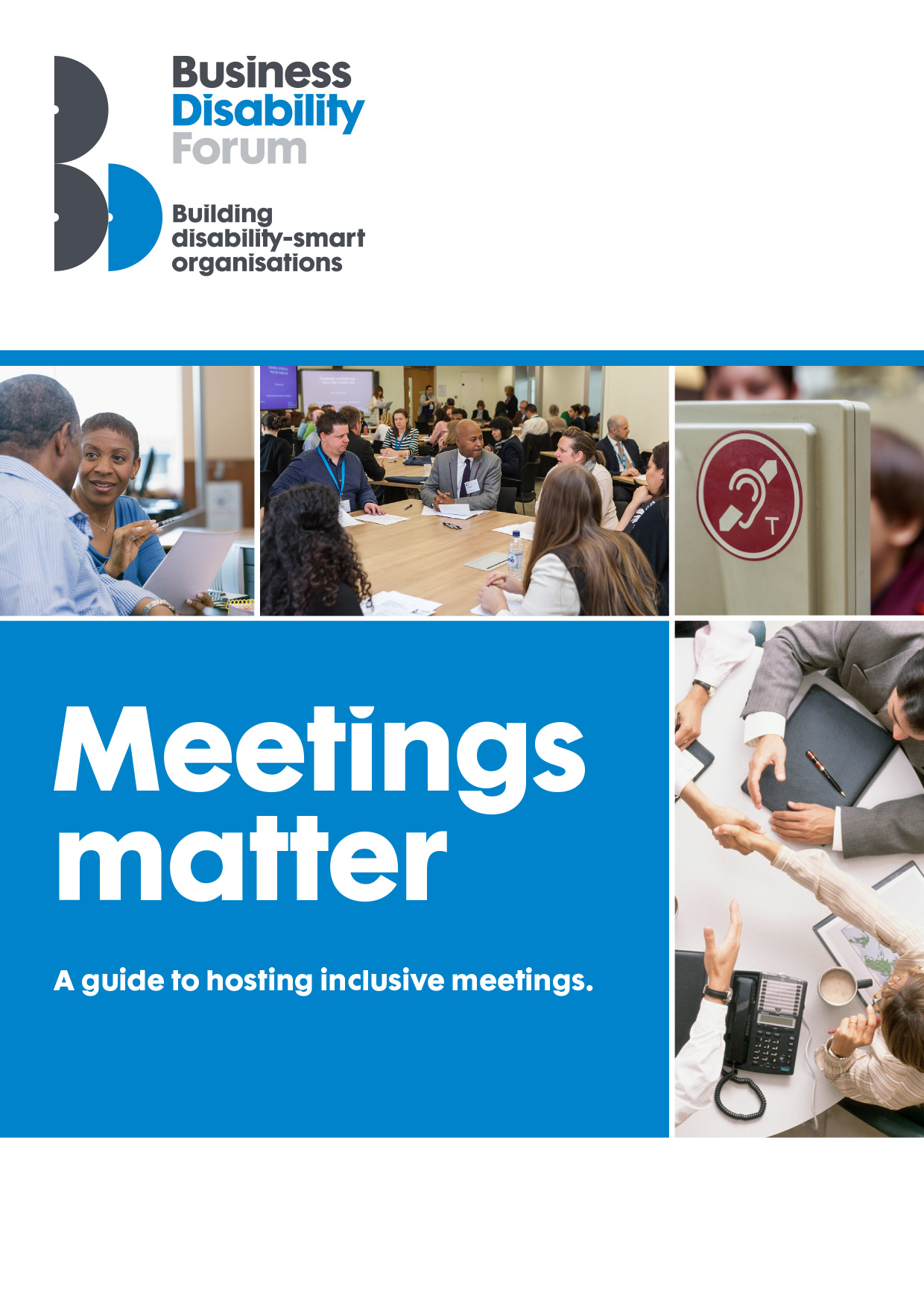 Business Disability Forum Meetings matter guide - A guide to hosting inclusive meetings.